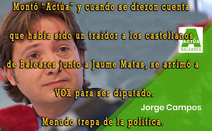 """A PROPÓSITO DE """"ACTÚA BALEARES"""" Y JORGE CAMPOS.  JORGE ..."""